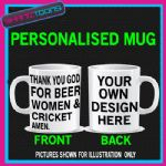 LOVE BEER WOMEN & CRICKET FUNNY SLOGAN MUG PERSONALISED DESIGN